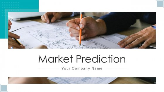 Market Prediction Opportunity Analysis Ppt PowerPoint Presentation Complete Deck With Slides