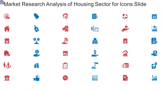 Market Research Analysis Of Housing Sector For Icons Slide Ppt Layouts Backgrounds PDF