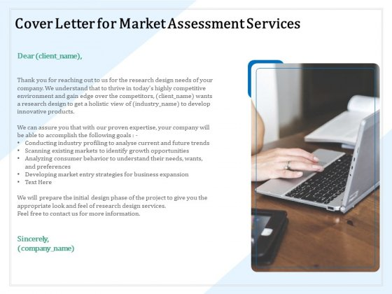 Market Research Cover Letter For Market Assessment Services Ppt PowerPoint Presentation Professional Shapes PDF