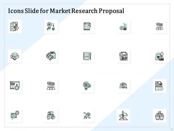 Market_Research_Proposal_Ppt_PowerPoint_Presentation_Complete_Deck_With_Slides_Slide_30