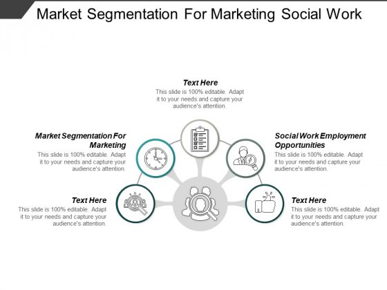 Market Segmentation For Marketing Social Work Employment Opportunities Ppt PowerPoint Presentation Outline Example