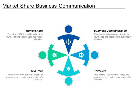Market Share Business Communication Ppt PowerPoint Presentation Icon Gallery