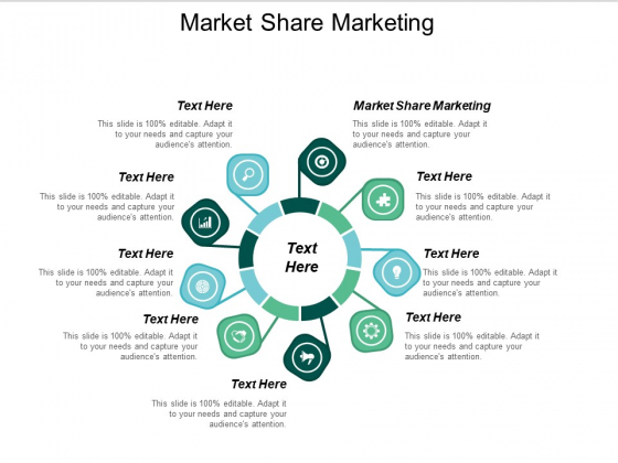 Market Share Marketing Ppt PowerPoint Presentation Pictures Icons Cpb