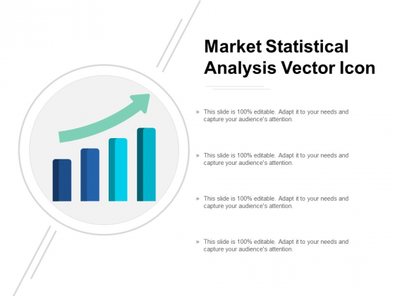 Market Statistical Analysis Vector Icon Ppt Powerpoint Presentation File Design Inspiration
