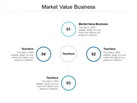 Market Value Business Ppt PowerPoint Presentation Slides Examples Cpb