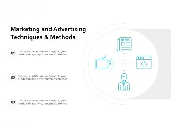 Marketing And Advertising Techniques And Methods Ppt PowerPoint Presentation Gallery Brochure