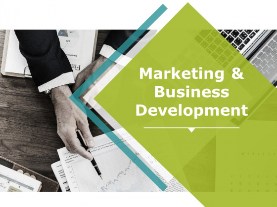 Marketing And Business Development Ppt PowerPoint Presentation Pictures File Formats