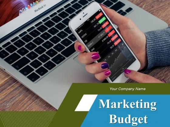 Marketing Budget Ppt PowerPoint Presentation Complete Deck With Slides