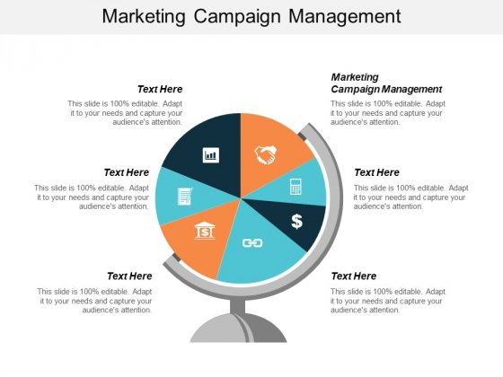 Marketing Campaign Management Ppt PowerPoint Presentation Infographic Template Icon Cpb