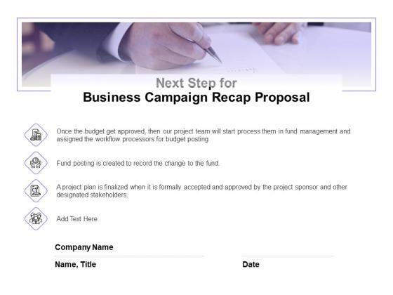 Marketing Campaign Next Step For Business Campaign Recap Proposal Demonstration PDF
