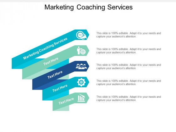 Marketing Coaching Services Ppt PowerPoint Presentation Pictures Visual Aids Cpb
