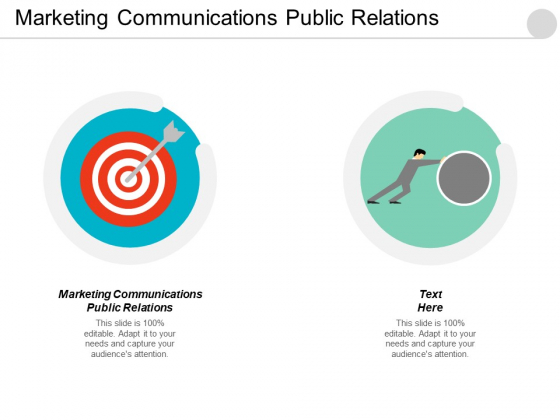 Marketing Communications Public Relations Ppt Powerpoint Presentation Layouts Topics Cpb