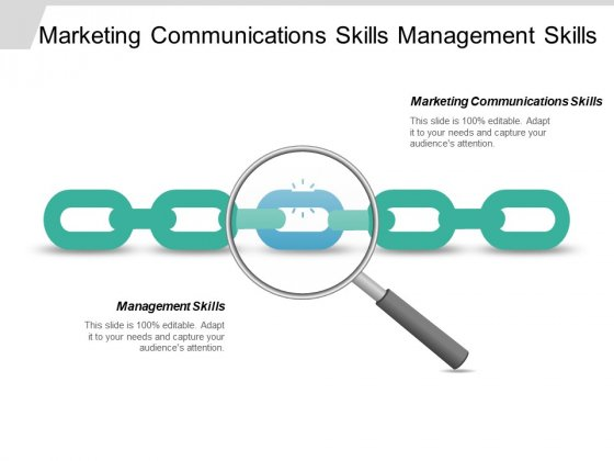 Marketing Communications Skills Management Skills Ppt PowerPoint Presentation Icon Slide Download