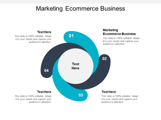Marketing Ecommerce Business Ppt PowerPoint Presentation Show Model Cpb
