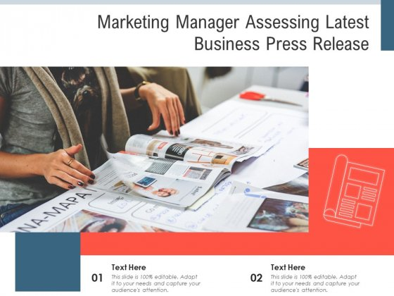 Marketing Manager Assessing Latest Business Press Release Ppt PowerPoint Presentation Outline Elements PDF