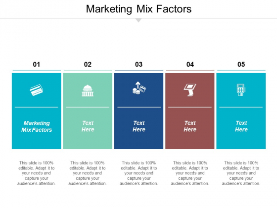 Marketing Mix Factors Ppt PowerPoint Presentation Layouts Infographics Cpb