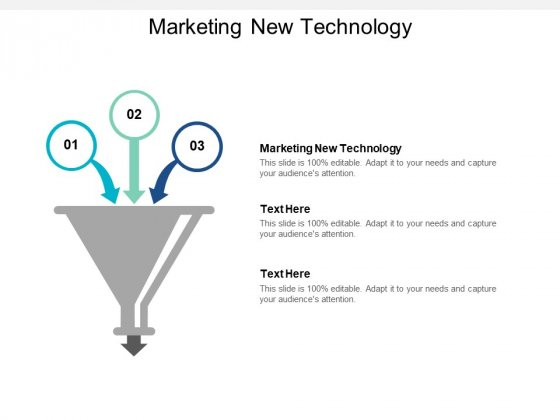 Marketing New Technology Ppt PowerPoint Presentation Show Graphics Design Cpb