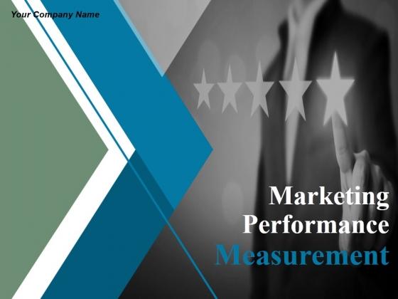 Marketing Performance Measurement Ppt PowerPoint Presentation Complete Deck With Slides