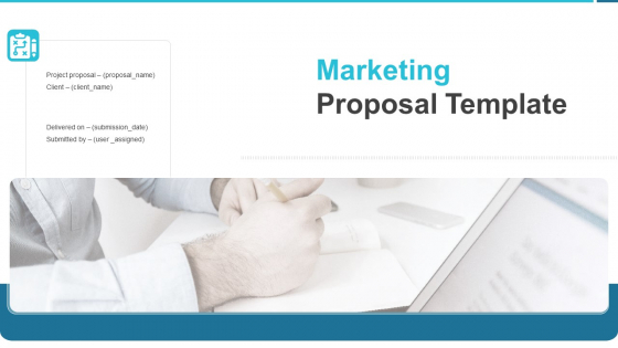 Marketing Proposal Template Ppt PowerPoint Presentation Complete Deck With Slides
