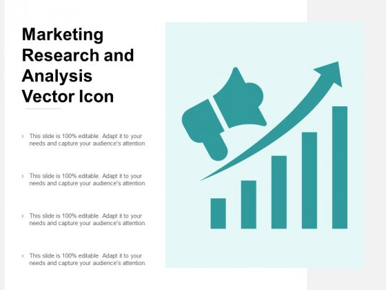 Marketing Research And Analysis Vector Icon Ppt Powerpoint Presentation Summary Graphic Tips