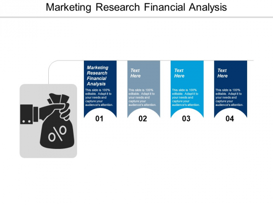Marketing Research Financial Analysis Ppt PowerPoint Presentation Portfolio Design Inspiration Cpb