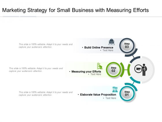 Marketing Strategy For Small Business With Measuring Efforts Ppt PowerPoint Presentation Gallery Format Ideas PDF
