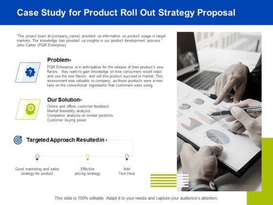 Marketing Strategy Proposal For Product Launch Case Study For Product Roll Out Strategy Proposal Ideas PDF