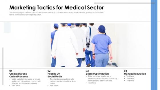 Marketing Tactics For Medical Sector Ppt Slides Structure PDF