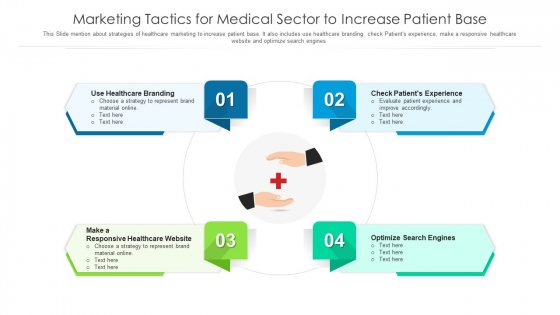 Marketing Tactics For Medical Sector To Increase Patient Base Ppt Pictures Visuals PDF