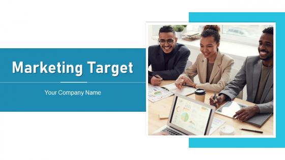 Marketing Target International Organization Ppt PowerPoint Presentation Complete Deck With Slides