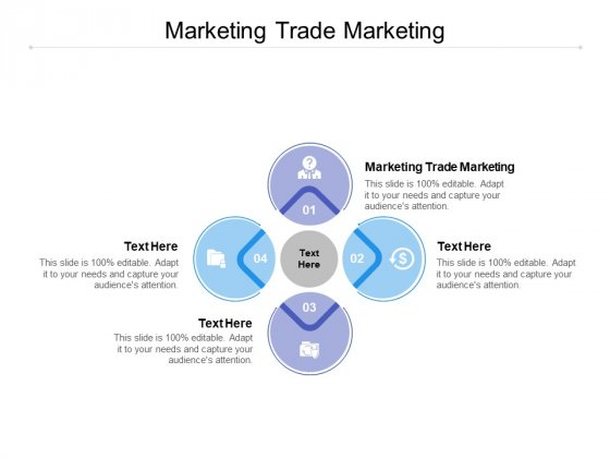 Marketing Trade Marketing Ppt PowerPoint Presentation Pictures Influencers Cpb