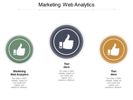 Marketing Web Analytics Ppt PowerPoint Presentation Layouts Clipart Images Cpb