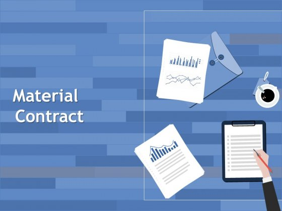 Material Contract Ppt PowerPoint Presentation Templates