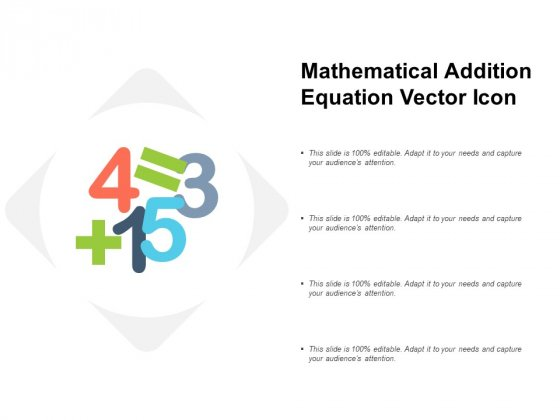 Mathematical Addition Equation Vector Icon Ppt Powerpoint Presentation Model Elements