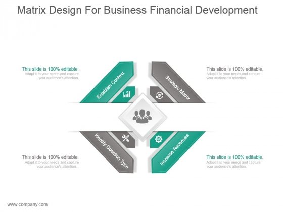 Matrix Design For Business Financial Development Ppt Slide Styles