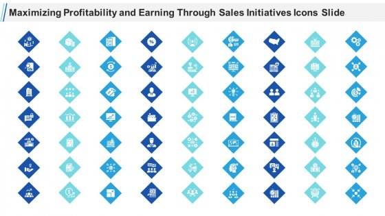 Maximizing Profitability And Earning Through Sales Initiatives Icons Slide Ppt Visual Aids PDF