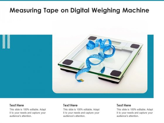 Measuring Tape On Digital Weighing Machine Ppt PowerPoint Presentation File Design Templates PDF
