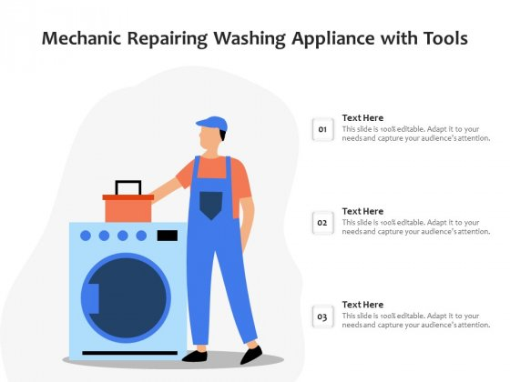 Mechanic Repairing Washing Appliance With Tools Ppt PowerPoint Presentation File Vector PDF