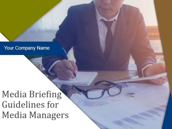 Media Briefing Guidelines For Media Managers Ppt PowerPoint Presentation Complete Deck With Slides