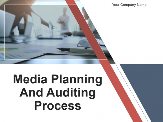 Media Planning And Auditing Process PowerPoint Presentation Complete Deck With Slides