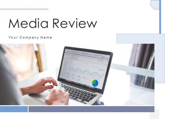 Media Review Process Social Media Ppt PowerPoint Presentation Complete Deck