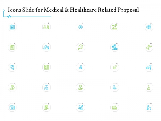 Medical And Healthcare Related Icons Slide For Medical And Healthcare Related Proposal Ppt Portfolio Example PDF