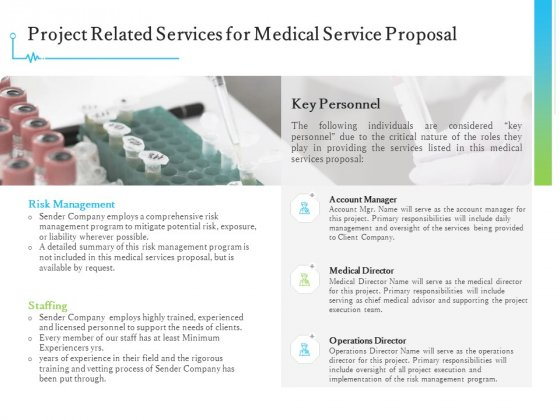 Medical And Healthcare Related Project Related Services For Medical Service Proposal Ppt Designs PDF