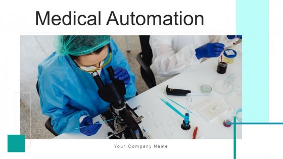 Medical Automation Digital Process Ppt PowerPoint Presentation Complete Deck With Slides