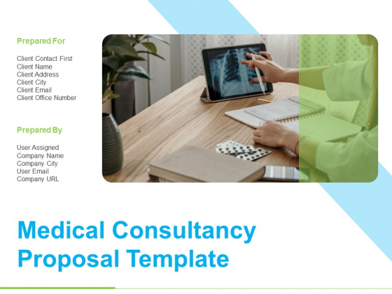 Medical Consultancy Proposal Template Ppt PowerPoint Presentation Complete Deck With Slides