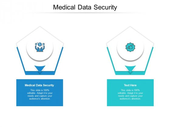 Medical Data Security Ppt PowerPoint Presentation Infographic Template Cpb