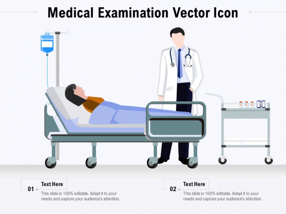 Medical Examination Vector Icon Ppt PowerPoint Presentation Icon Ideas PDF