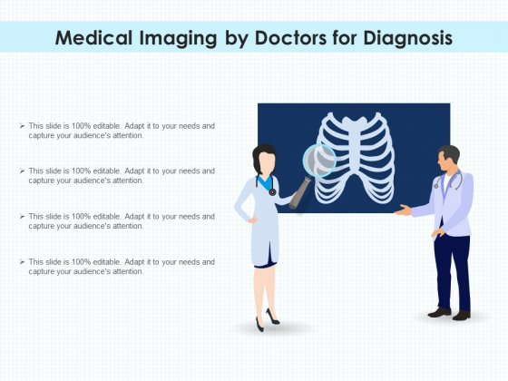 Medical Imaging By Doctors For Diagnosis Ppt PowerPoint Presentation Styles Portrait PDF