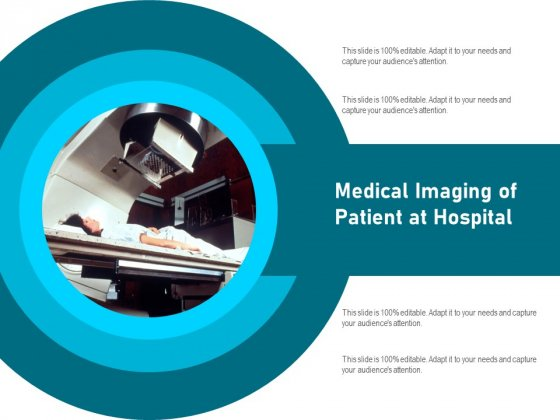 Medical Imaging Of Patient At Hospital Ppt PowerPoint Presentation File Topics PDF