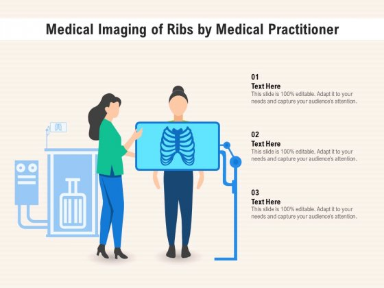 Medical Imaging Of Ribs By Medical Practitioner Ppt PowerPoint Presentation Styles Master Slide PDF